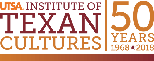UTSA Institute of Texan Cultures 50 Years (1968-2018)