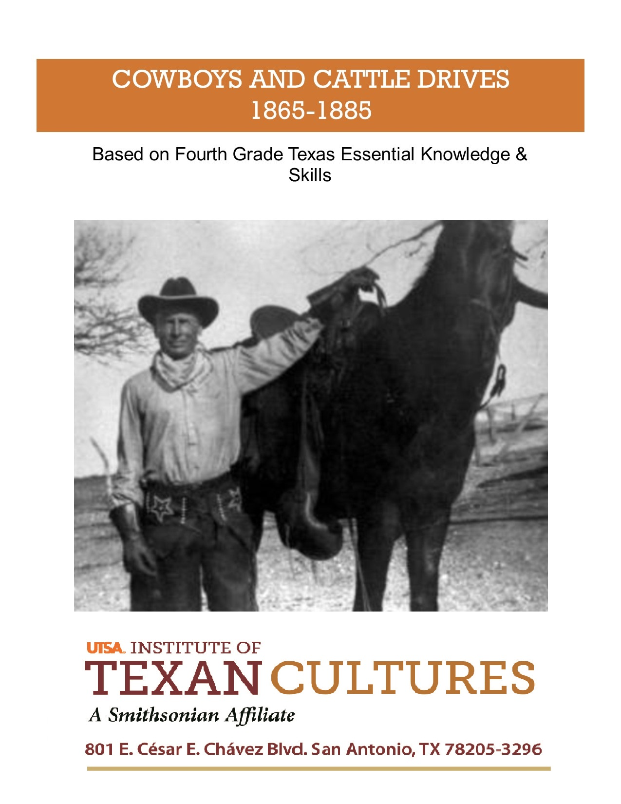 Cowboys and Cattle Drives, 1865-1885 | UTSA Institute Of Texan Cultures