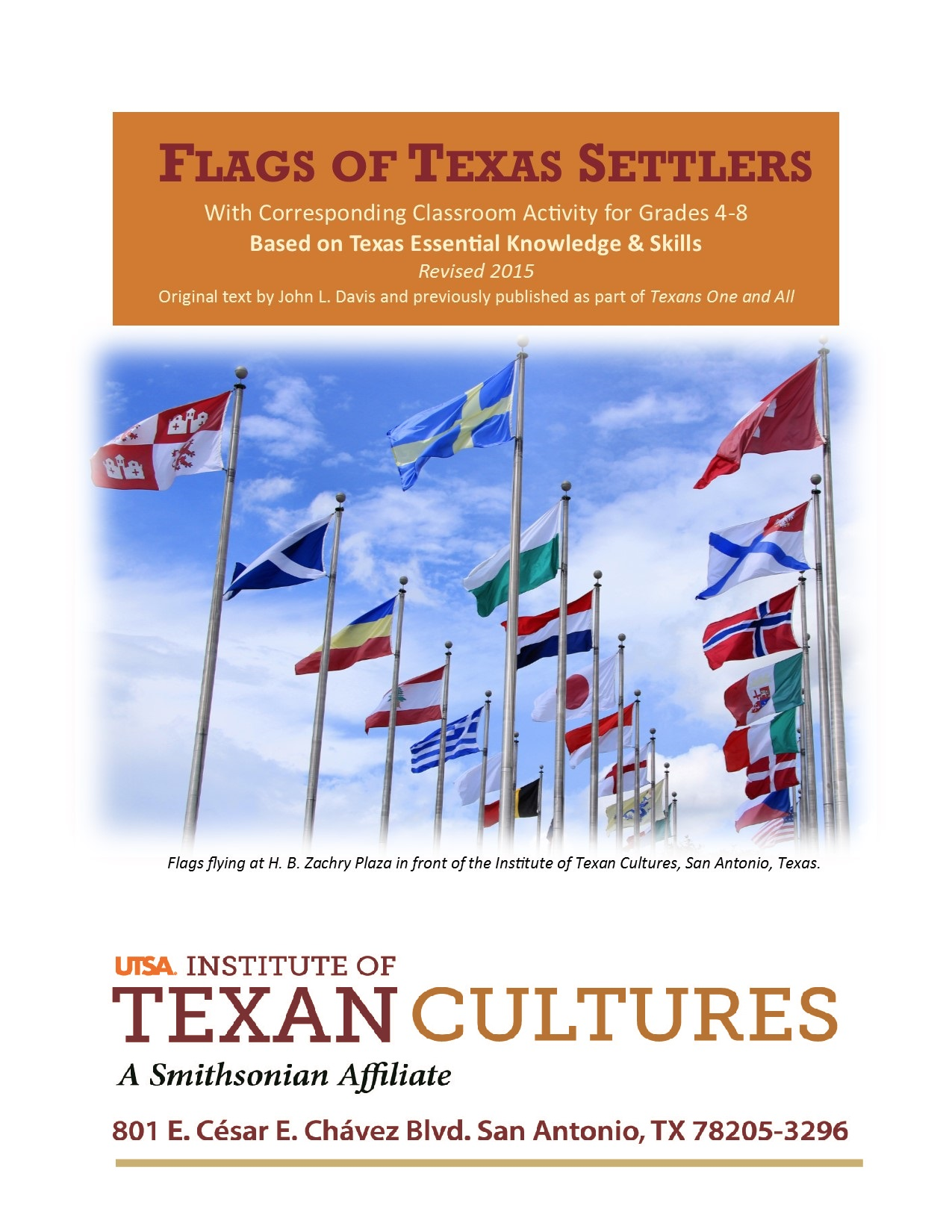 Flags of Texas Settlers | UTSA Institute Of Texan Cultures
