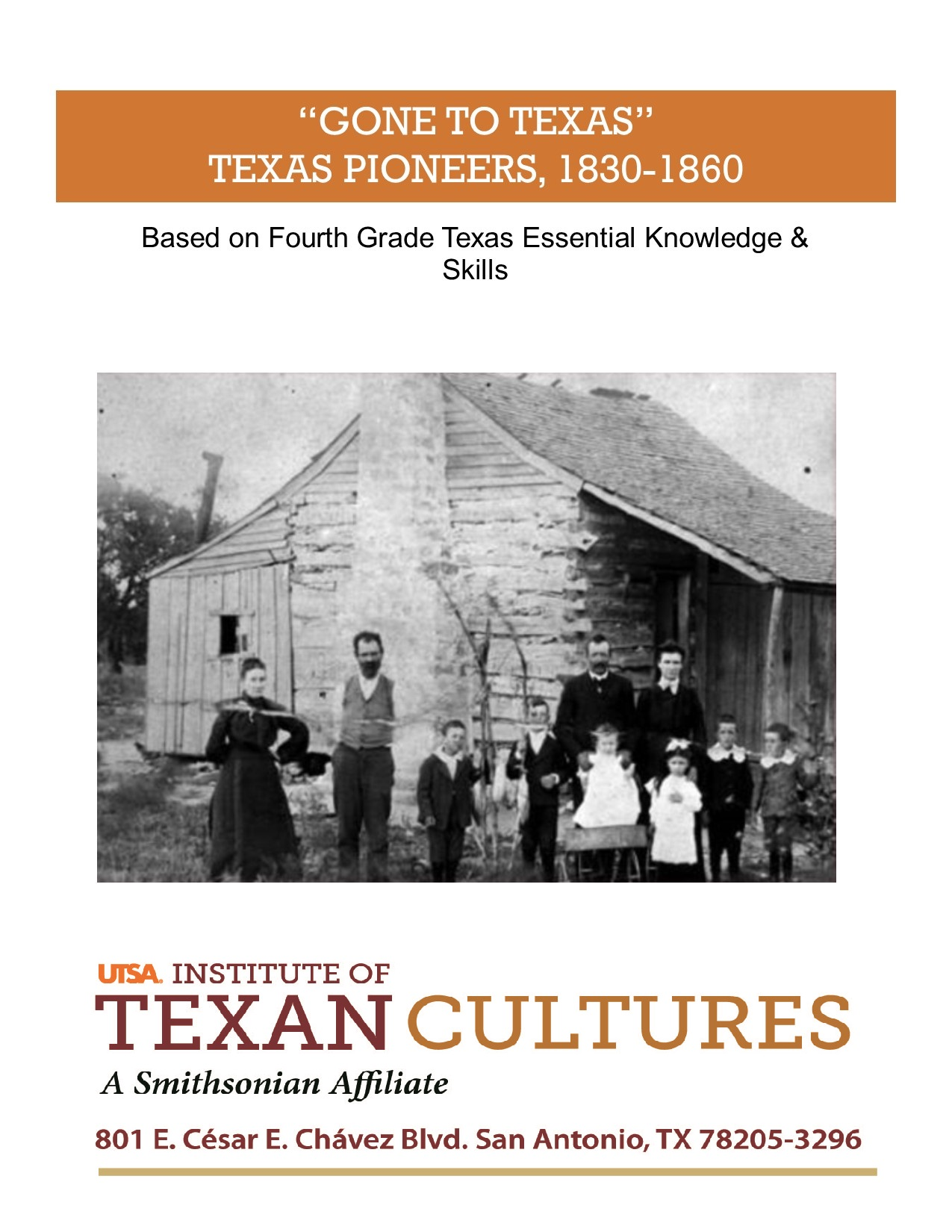 """Gone to Texas"" Texas Pioneers, 1830-1860 