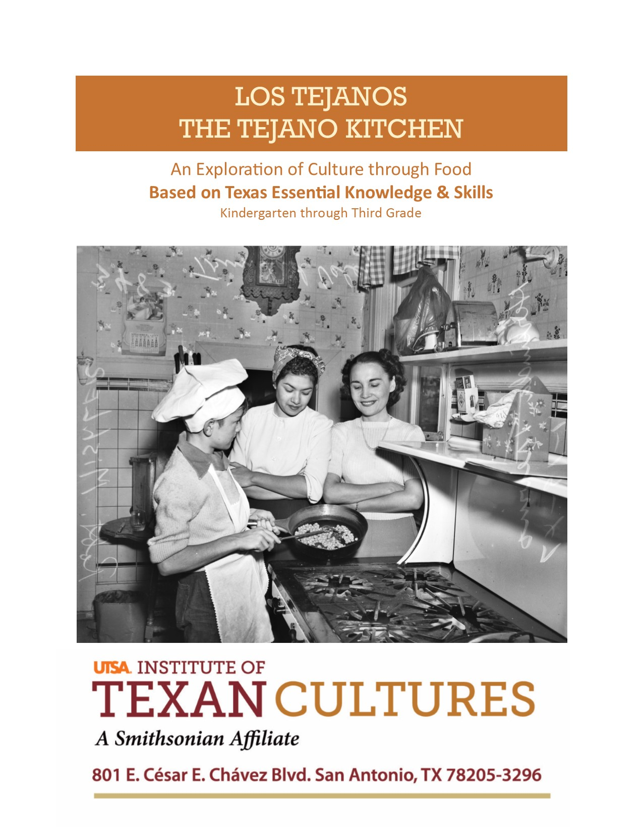 The Tejano Kitchen: An Exploration of Culture Through Food | UTSA Institute Of Texan Cultures
