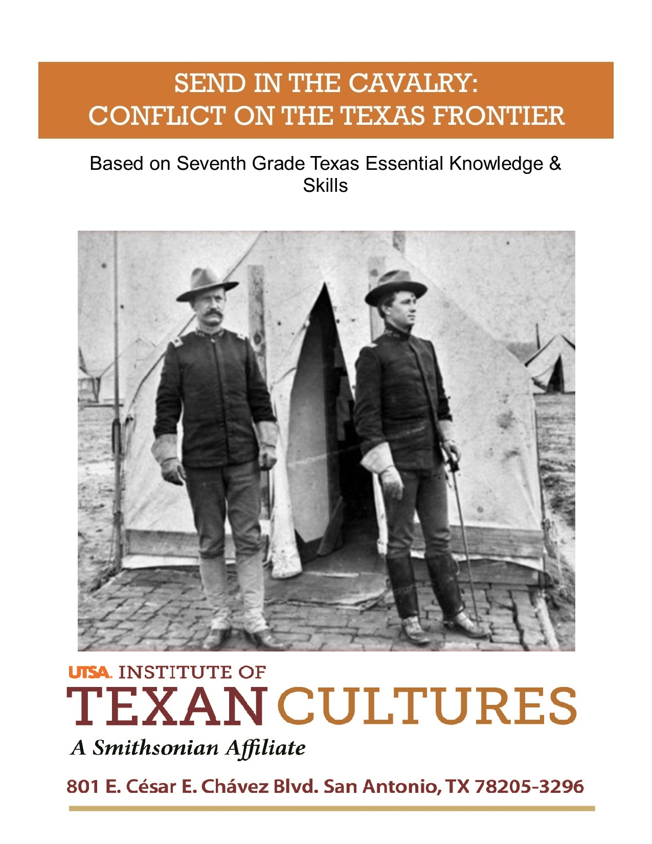 Send in the Cavalry: Conflict on the Texas Frontier | UTSA Institute Of Texan Cultures