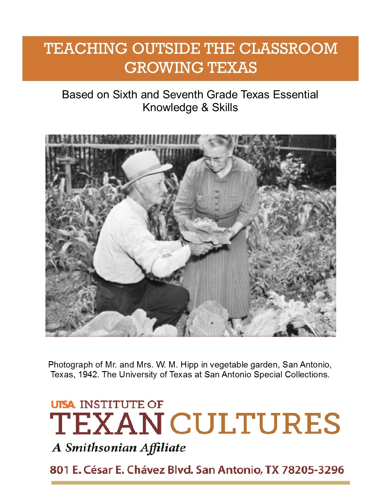 Teaching Outside the Classroom: Growing Texas  | UTSA Institute Of Texan Cultures
