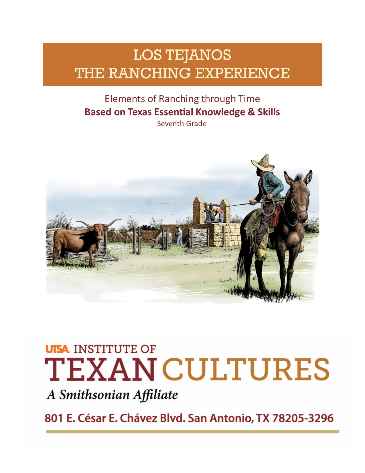 The Ranching Experience | UTSA Institute Of Texan Cultures