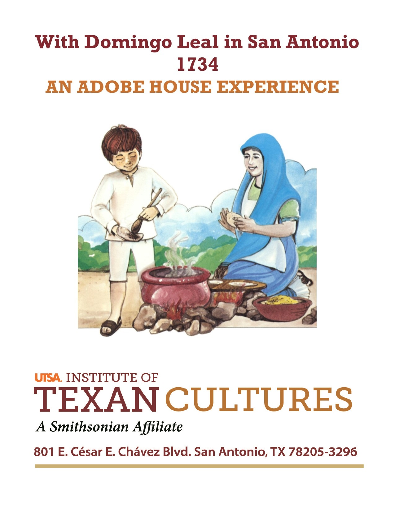 With Domingo Leal in San Antonio, 1734  | UTSA Institute Of Texan Cultures