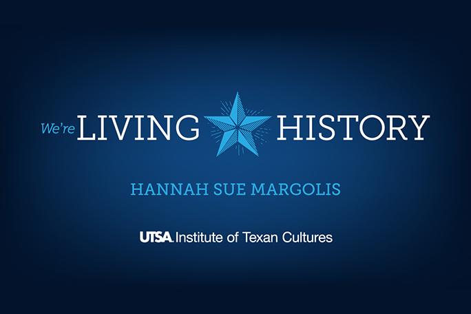 We're Living History: Hannah Sue Margolis